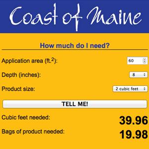 Coast of Maine Mulch Calculator