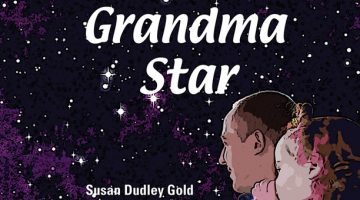 The Grandma Star children's book by Susan Dudley Gold