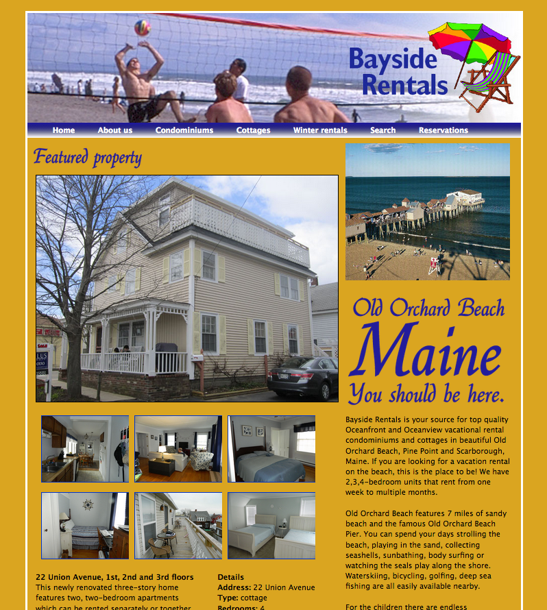 Bayside Rentals offers weekly, monthly and seasonal condominium and cottage rentals in Old Orchard Beach, Maine
