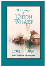 The History of Union Wharf: 1793-1998