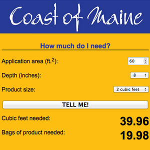Coast of Maine Mulch Calculator